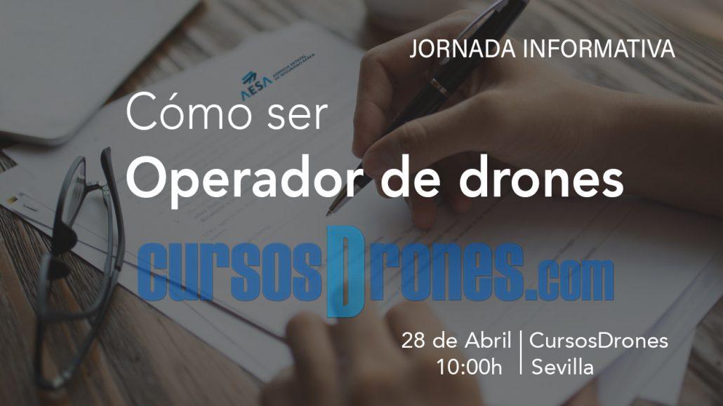 JORNADA INFORMATIVA CÓMO SER OPERADOR DE DRONES