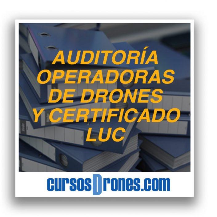 auditoria-operadora-drones-certificado-luc-aesa